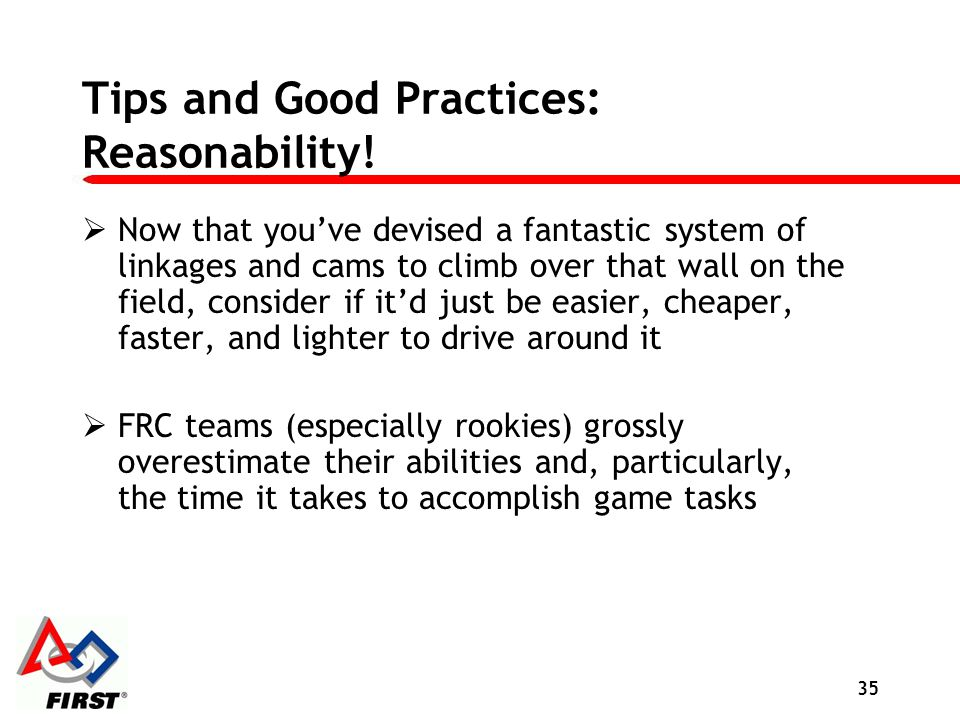 Tips and Good Practices: Reasonability!