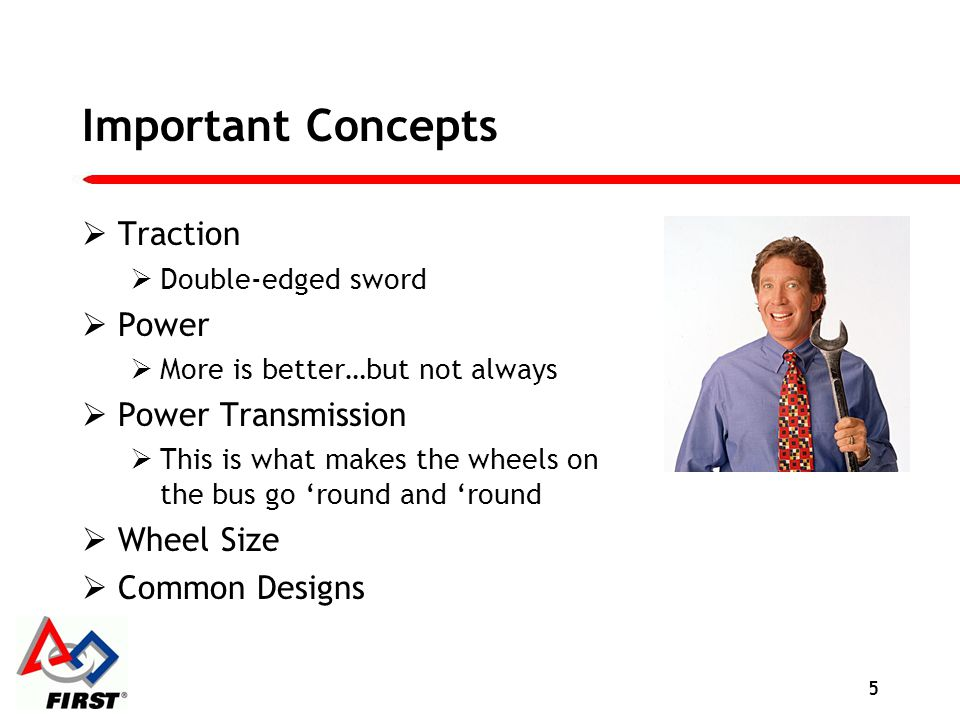 Important Concepts Traction Power Power Transmission Wheel Size