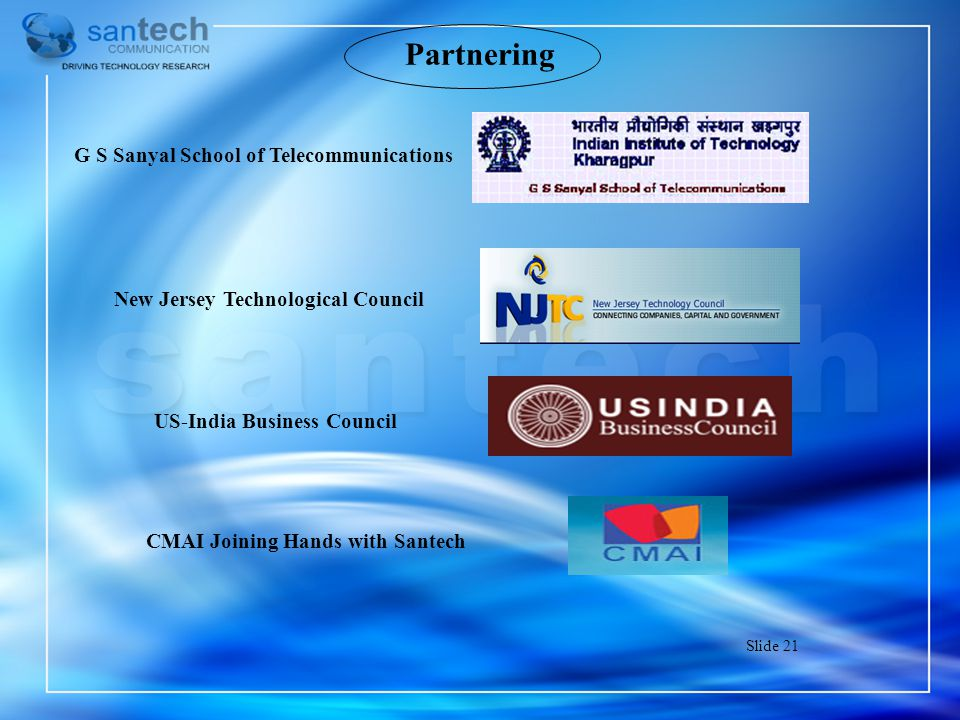 Partnering G S Sanyal School of Telecommunications