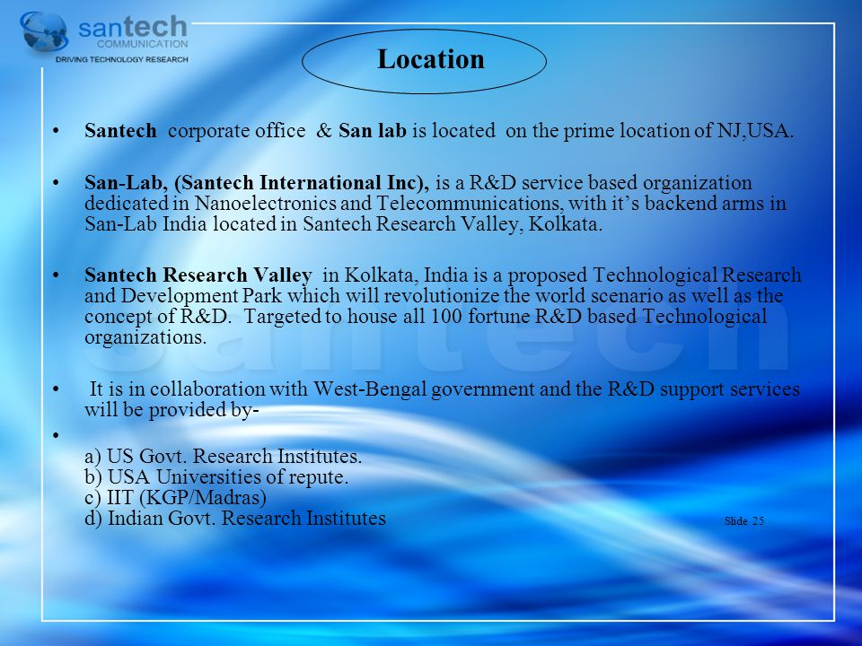 Location Santech corporate office & San lab is located on the prime location of NJ,USA.