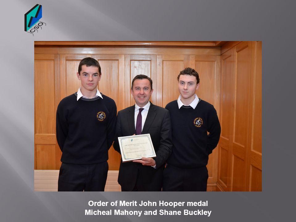 Order of Merit John Hooper medal Micheal Mahony and Shane Buckley