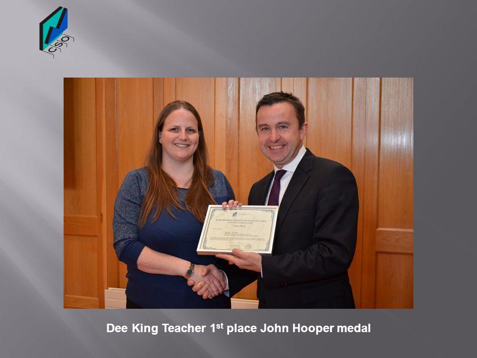 Dee King Teacher 1st place John Hooper medal