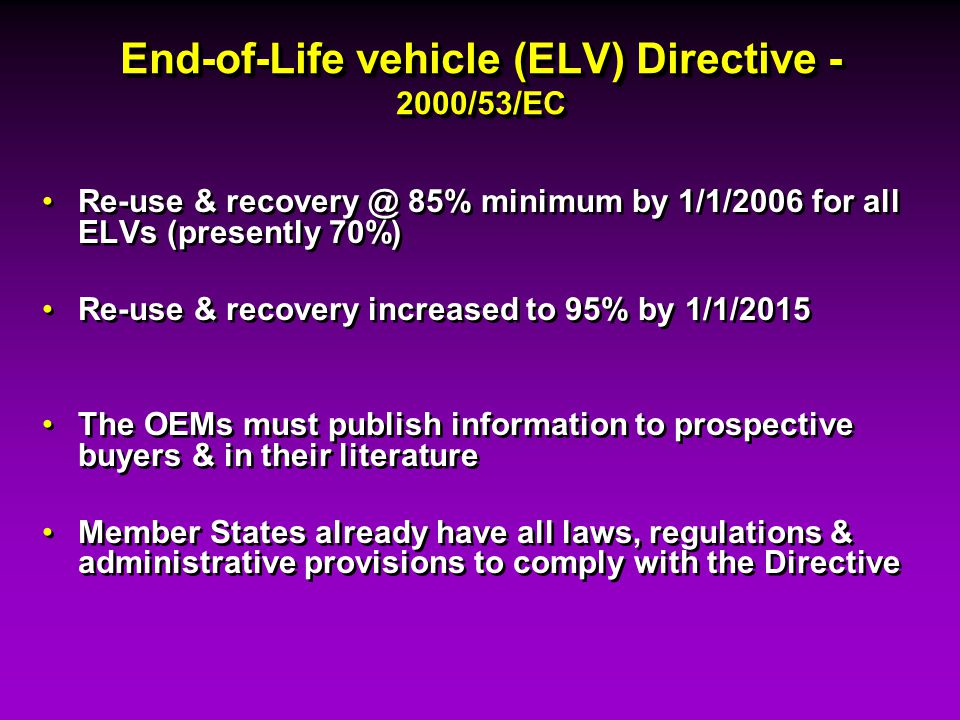 End-of-Life vehicle (ELV) Directive - 2000/53/EC