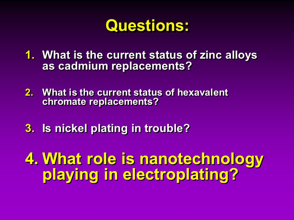 What role is nanotechnology playing in electroplating