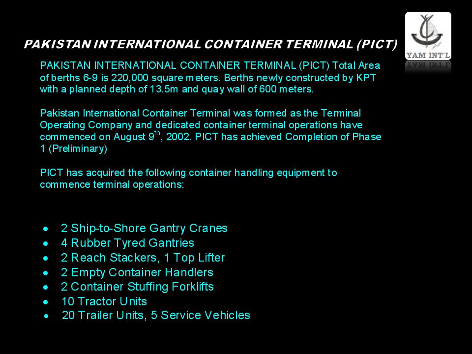 PAKISTAN INTERNATIONAL CONTAINER TERMINAL (PICT)