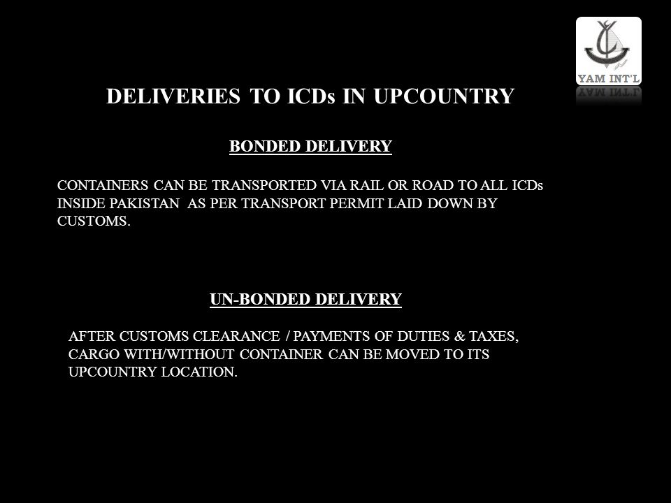 DELIVERIES TO ICDs IN UPCOUNTRY