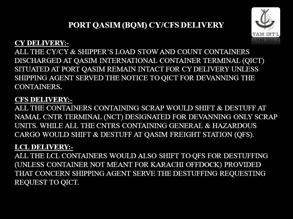 PORT QASIM (BQM) CY/CFS DELIVERY