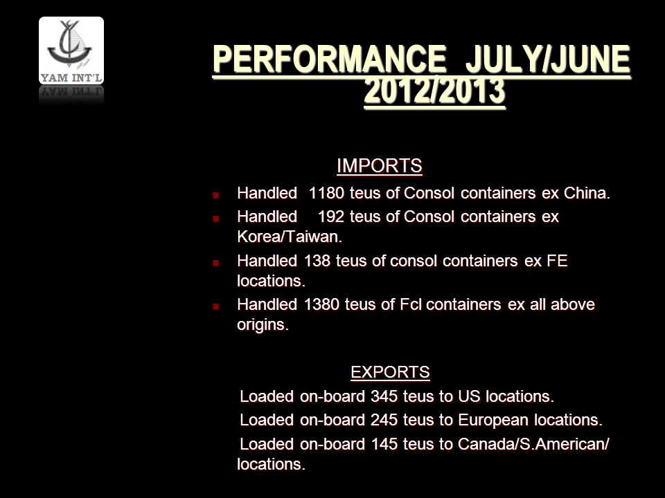 PERFORMANCE JULY/JUNE 2012/2013