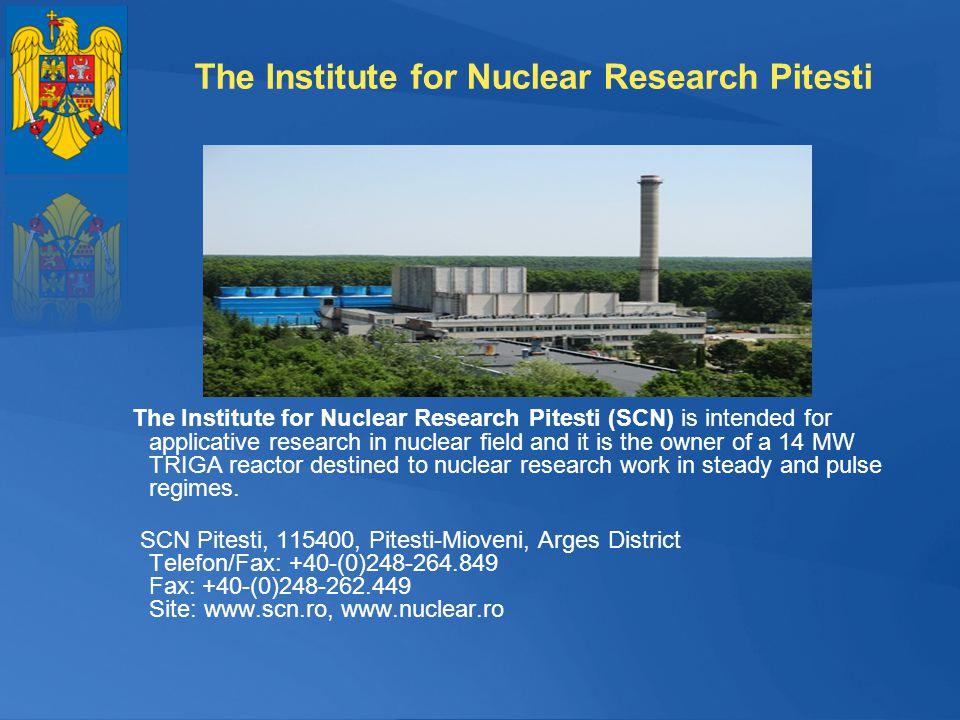 The Institute for Nuclear Research Pitesti