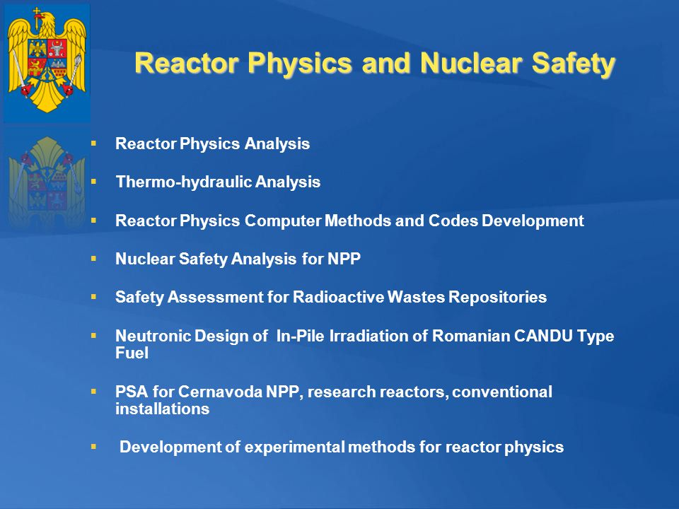 Reactor Physics and Nuclear Safety