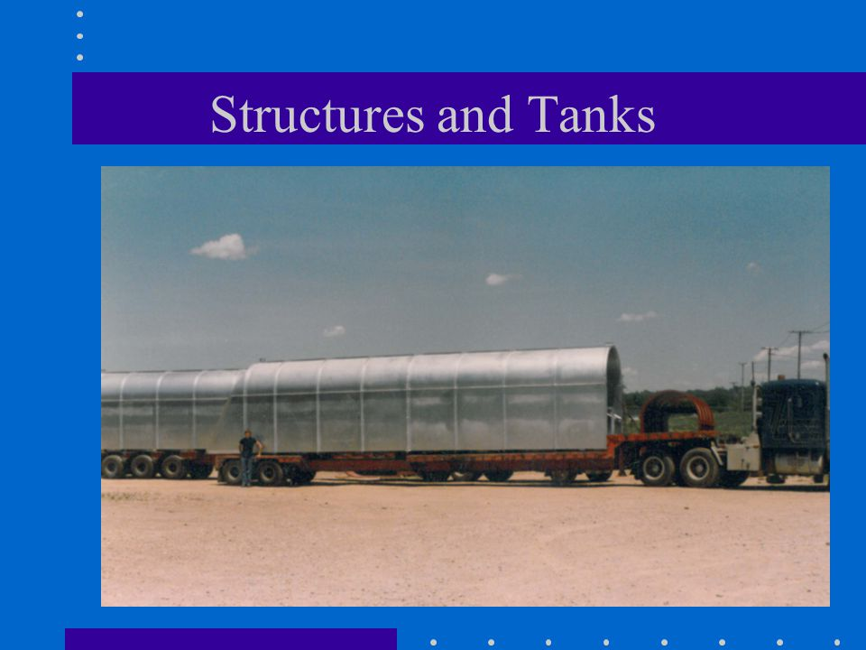 Structures and Tanks