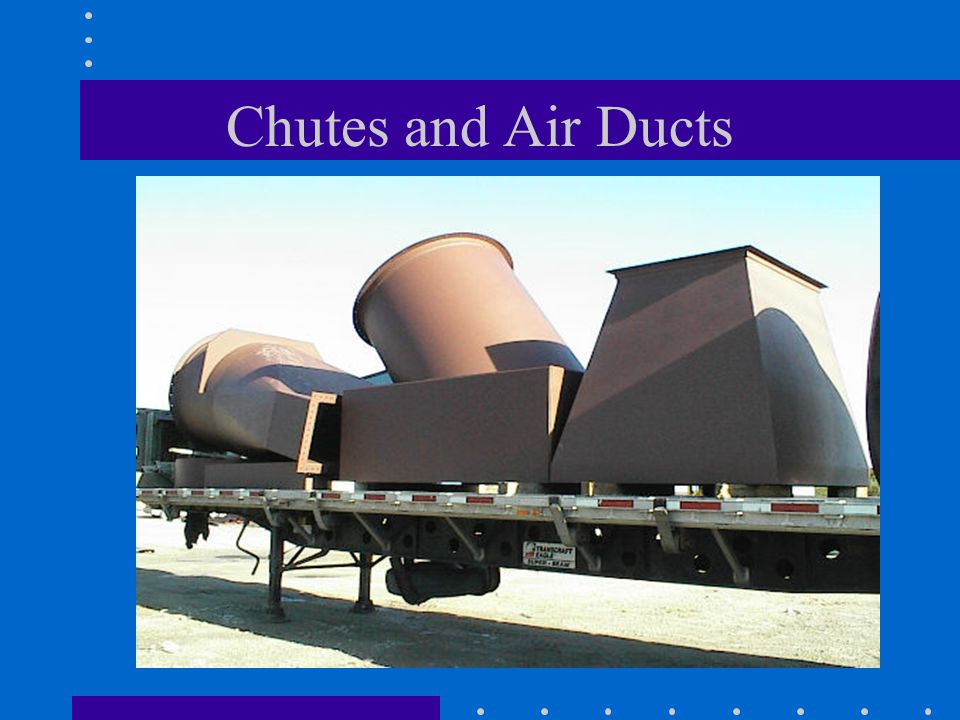 Chutes and Air Ducts
