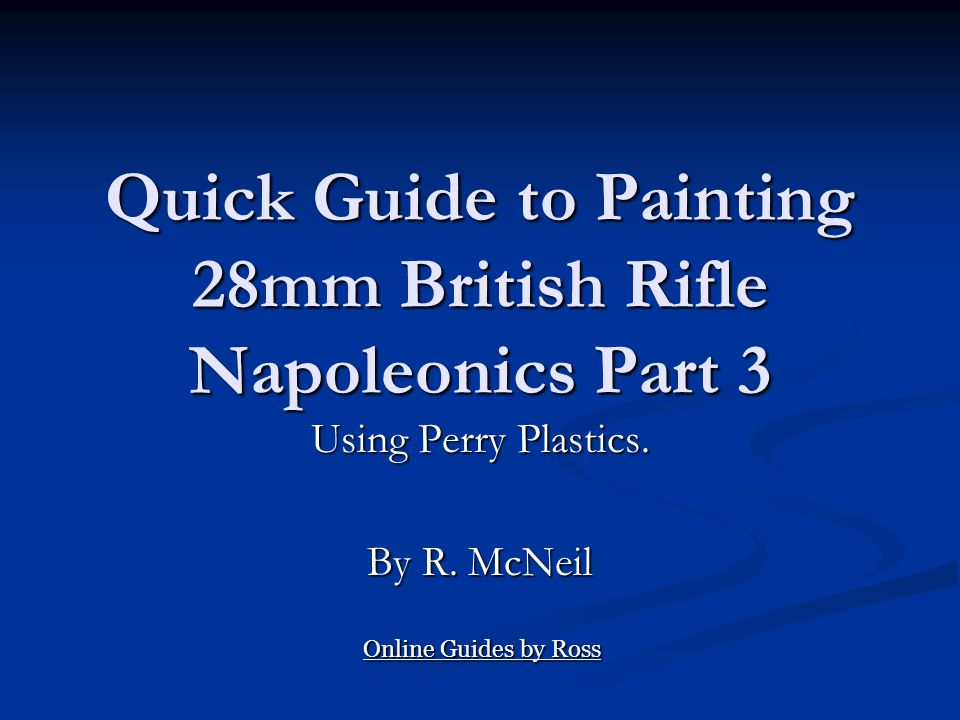 Quick Guide to Painting 28mm British Rifle Napoleonics Part 3