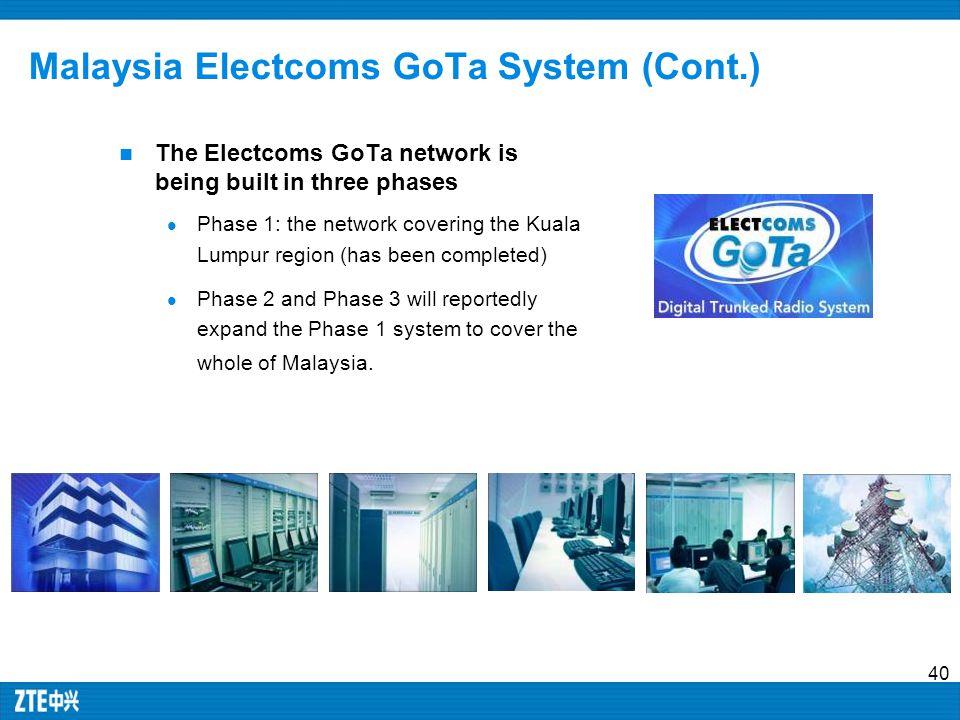 Malaysia Electcoms GoTa System (Cont.)