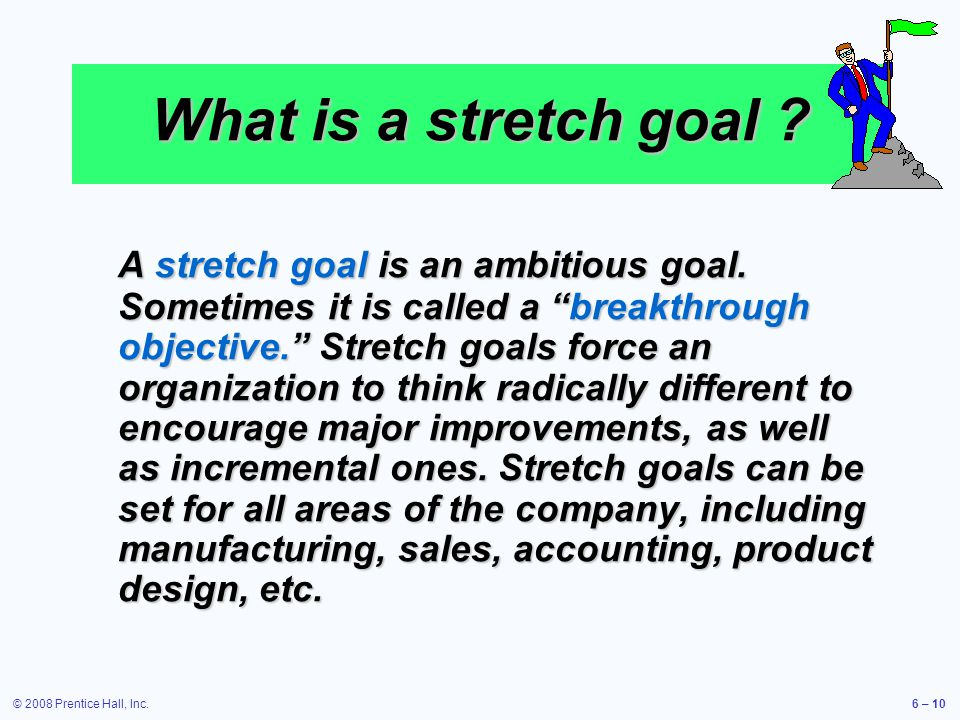 What is a stretch goal