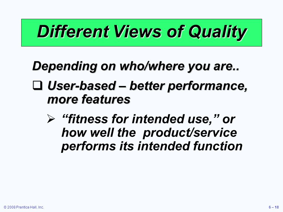 Different Views of Quality