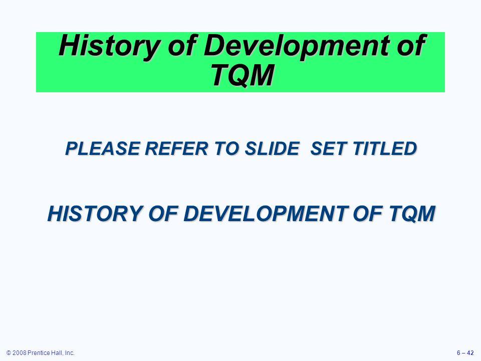 History of Development of TQM