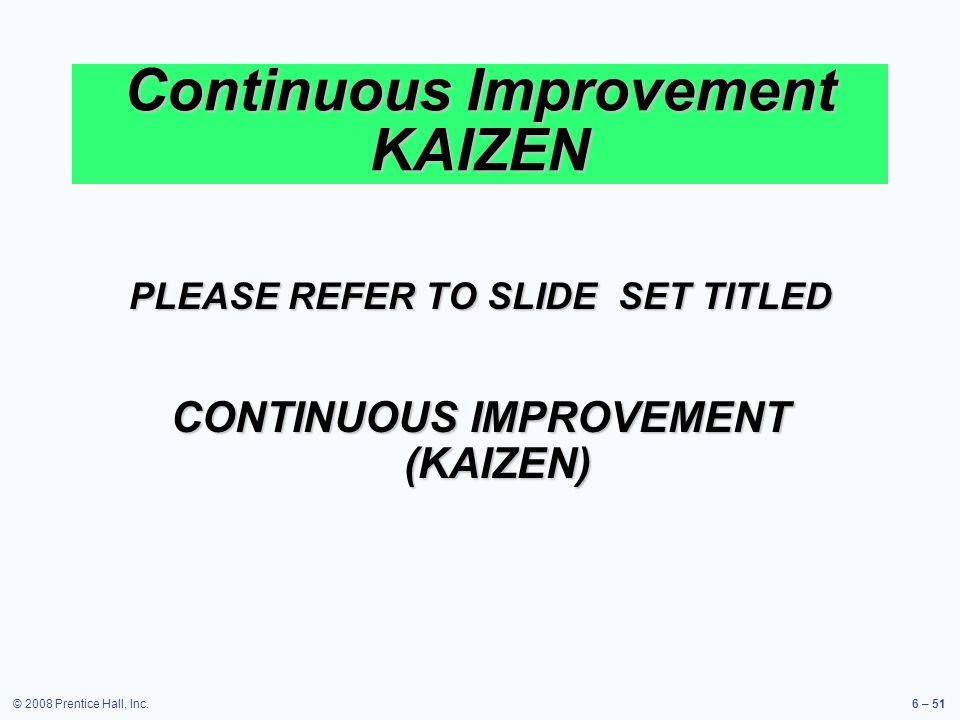 Continuous Improvement KAIZEN