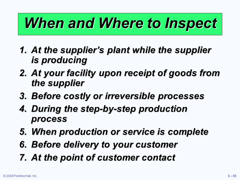 When and Where to Inspect