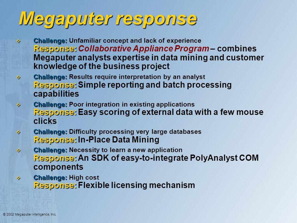 Megaputer response