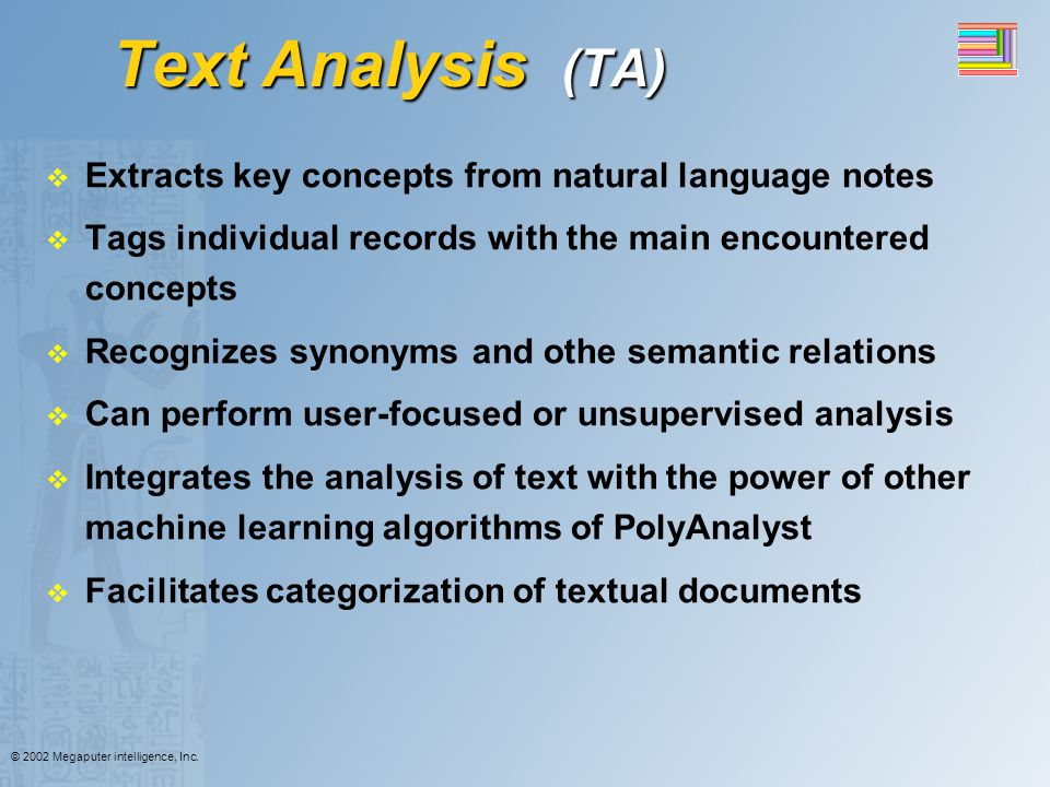 Text Analysis (TA) Extracts key concepts from natural language notes