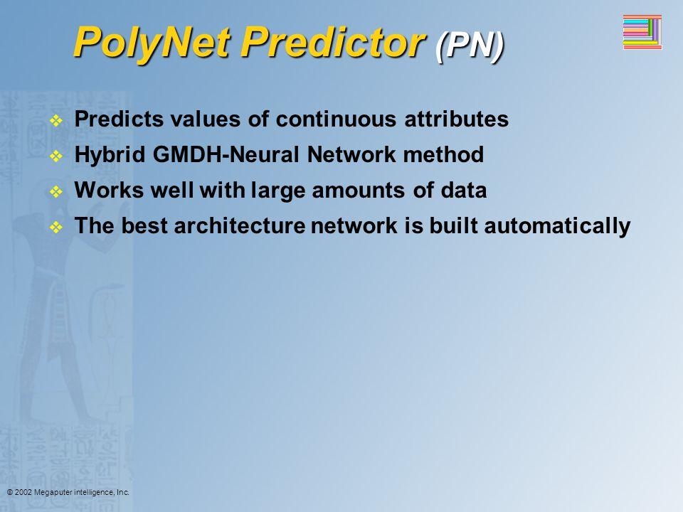 PolyNet Predictor (PN)