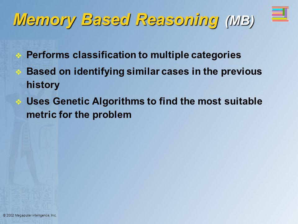 Memory Based Reasoning (MB)