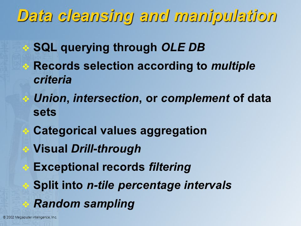 Data cleansing and manipulation