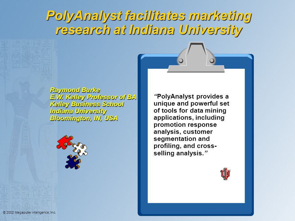 PolyAnalyst facilitates marketing research at Indiana University