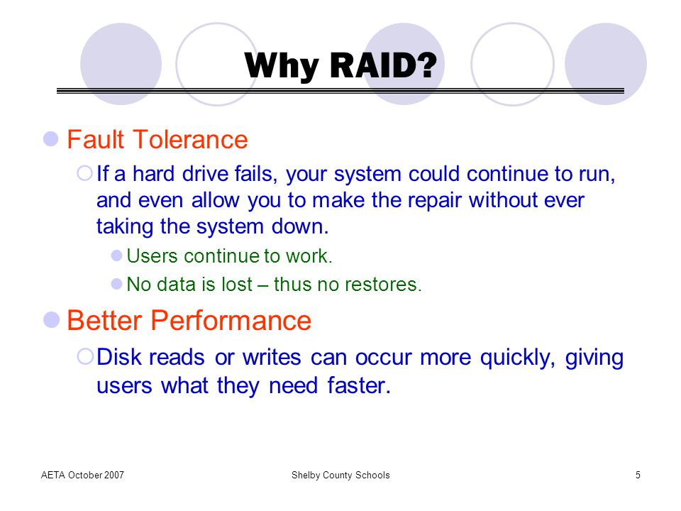 Why RAID Better Performance Fault Tolerance