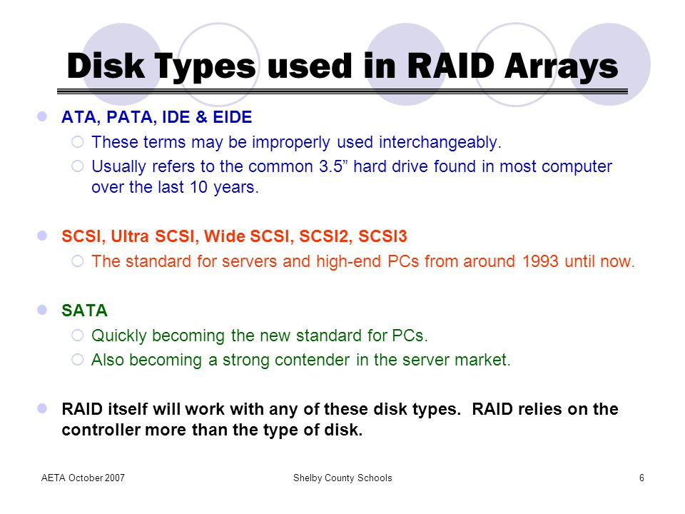 Disk Types used in RAID Arrays
