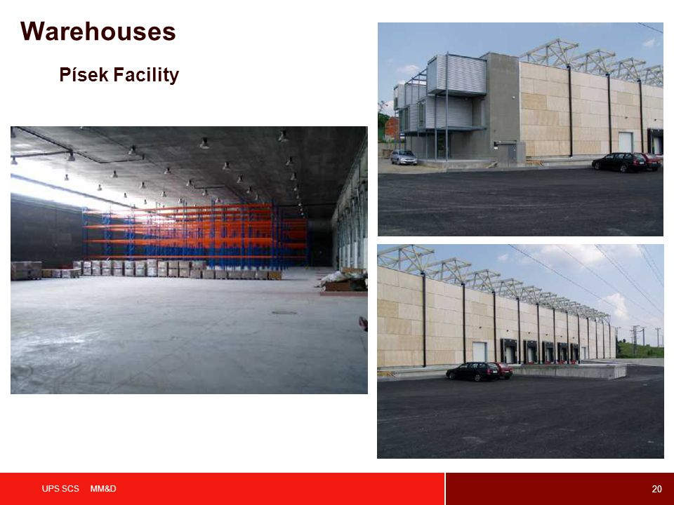 Warehouses Písek Facility UPS SCS MM&D