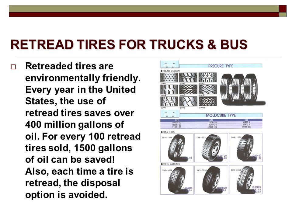 RETREAD TIRES FOR TRUCKS & BUS