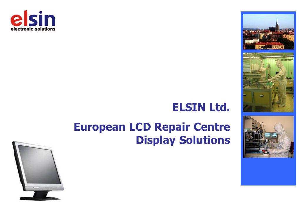 ELSIN Ltd. European LCD Repair Centre Display Solutions