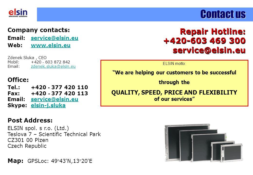 Contact us Repair Hotline: +420-603 469 300 service@elsin.eu
