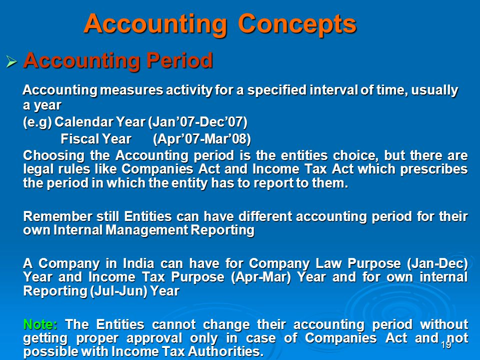 Accounting Concepts Accounting Period