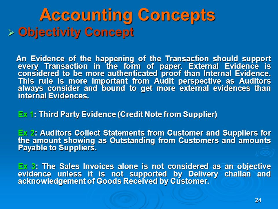 Accounting Concepts Objectivity Concept