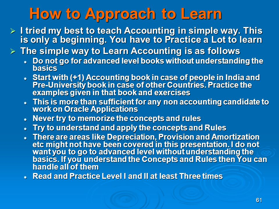 How to Approach to Learn