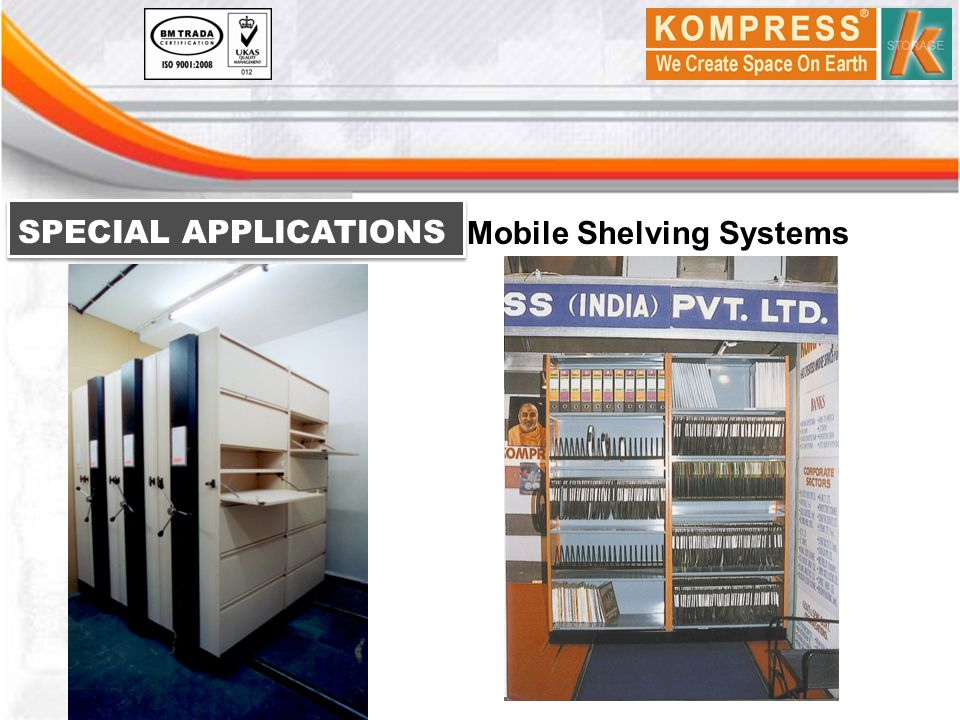 SPECIAL APPLICATIONS Mobile Shelving Systems
