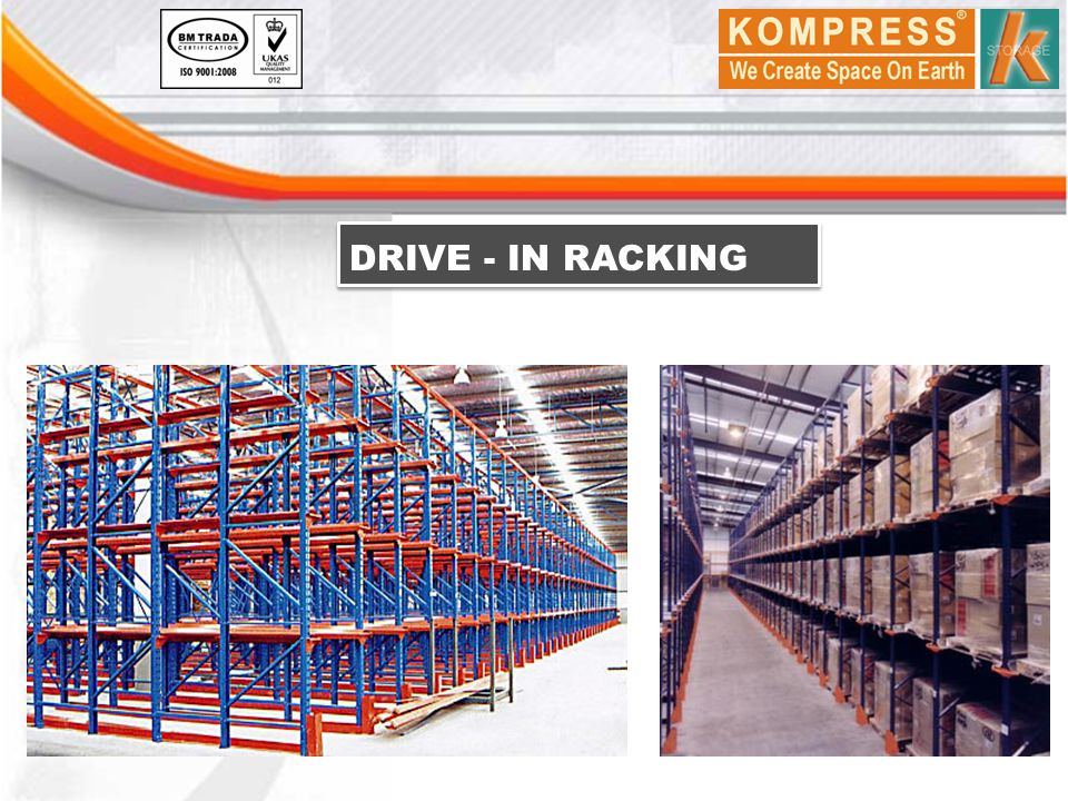 DRIVE - IN RACKING