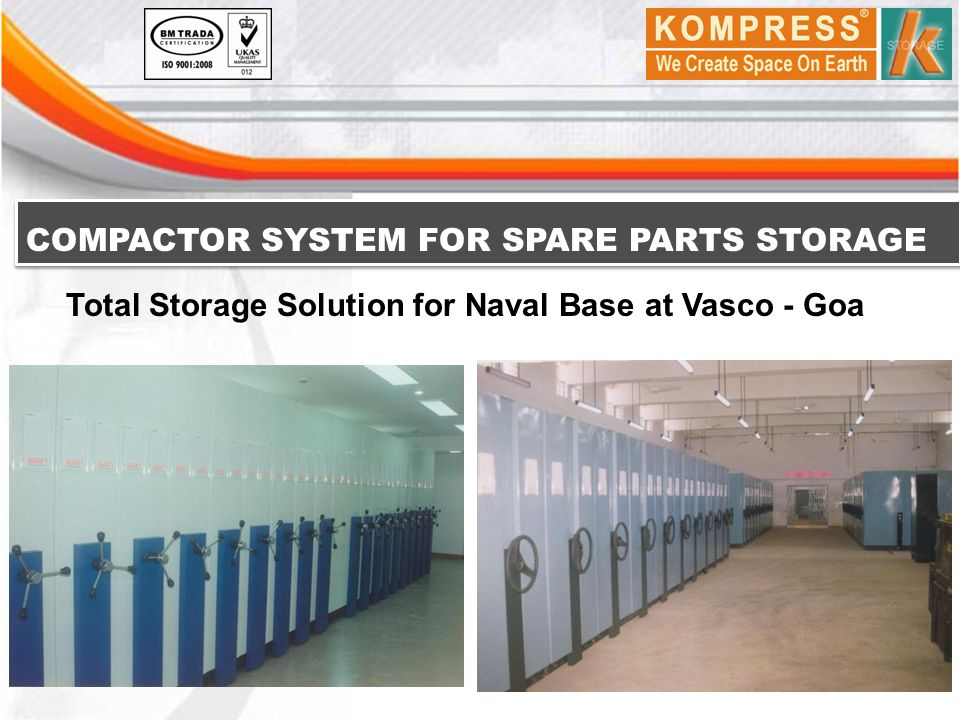 COMPACTOR SYSTEM FOR SPARE PARTS STORAGE