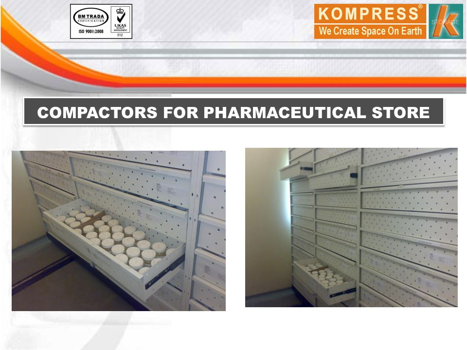 COMPACTORS FOR PHARMACEUTICAL STORE