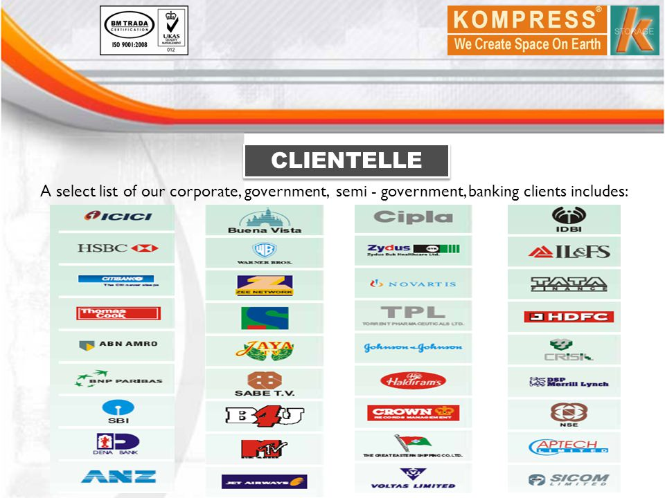 CLIENTELLE A select list of our corporate, government, semi - government, banking clients includes: