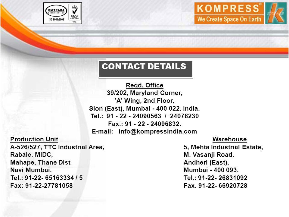 Sion (East), Mumbai - 400 022. India. E-mail: info@kompressindia.com