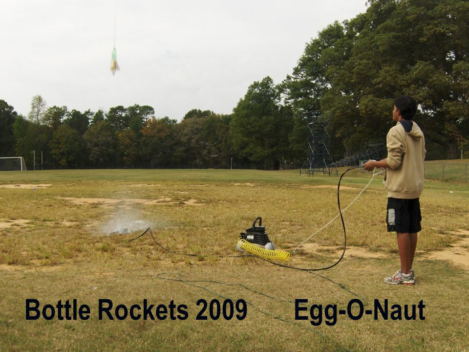 Bottle Rockets 2009 Egg-O-Naut