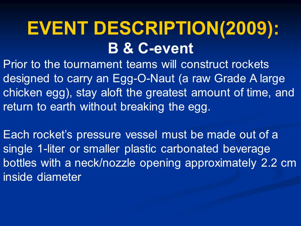 EVENT DESCRIPTION(2009): B & C-event