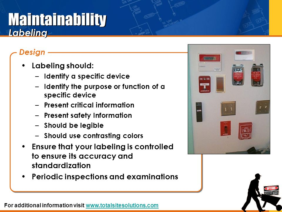 Maintainability Labeling Design Labeling should:
