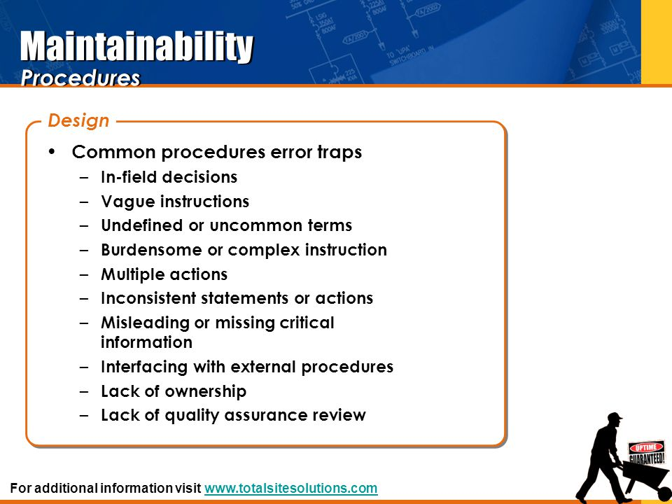 Maintainability Procedures Design Common procedures error traps