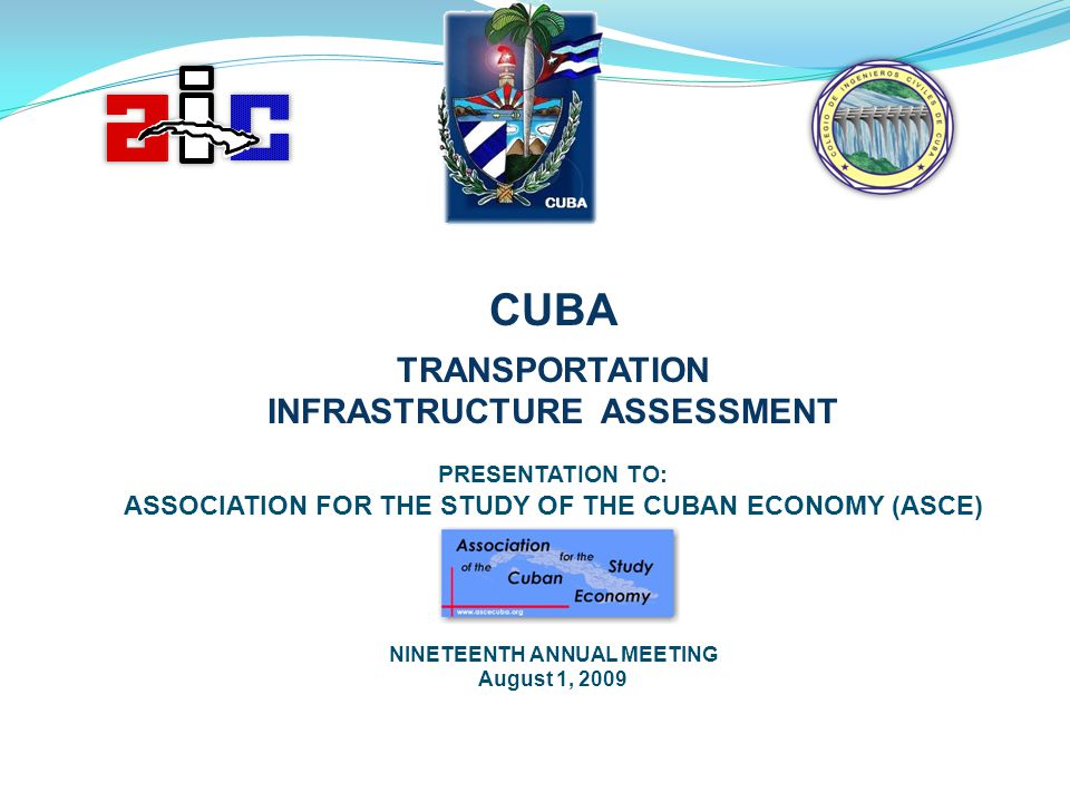 CUBA TRANSPORTATION INFRASTRUCTURE ASSESSMENT