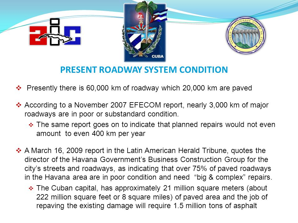 PRESENT ROADWAY SYSTEM CONDITION